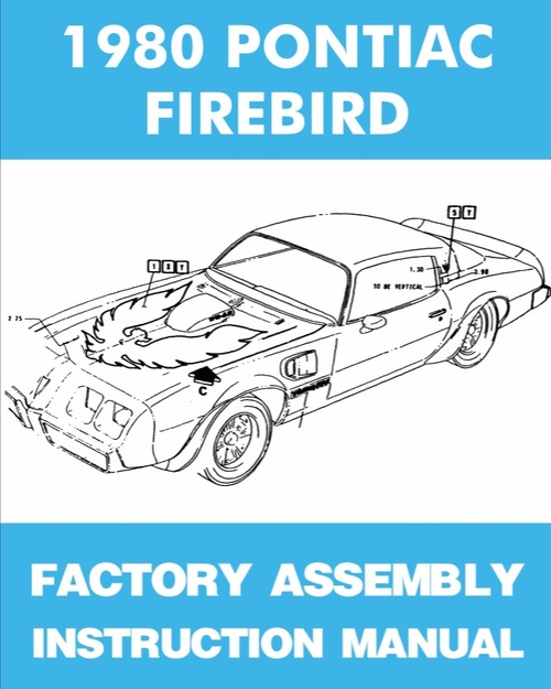 Product picture 1979 1980 1981 Pontiac Firebird, Formula, Esprit, Trans Am Factory Assembly Manual